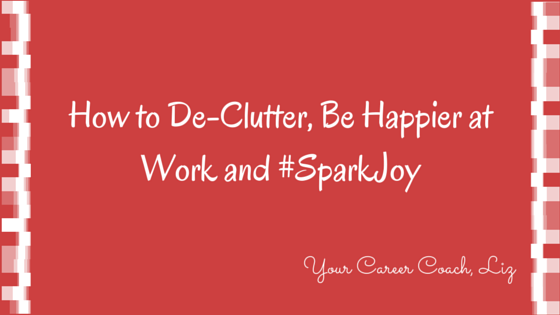 #SparkJoy in Your Work-Life!