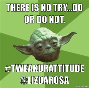 Listen to Yoda!